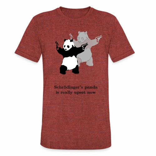 Schrödinger's panda is really upset now - Unisex Tri-Blend T-Shirt