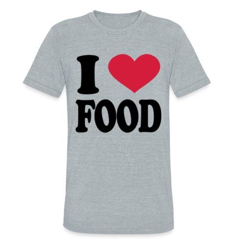 i love food - Unisex Tri-Blend T-Shirt