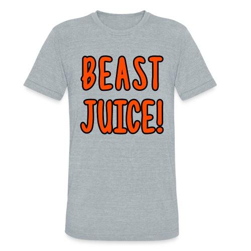 BEAST JUICE! - Unisex Tri-Blend T-Shirt