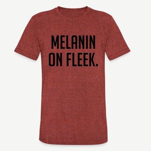 Melanin On Fleek - Unisex Tri-Blend T-Shirt