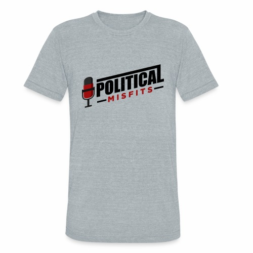 Political Misfits Basic - Unisex Tri-Blend T-Shirt