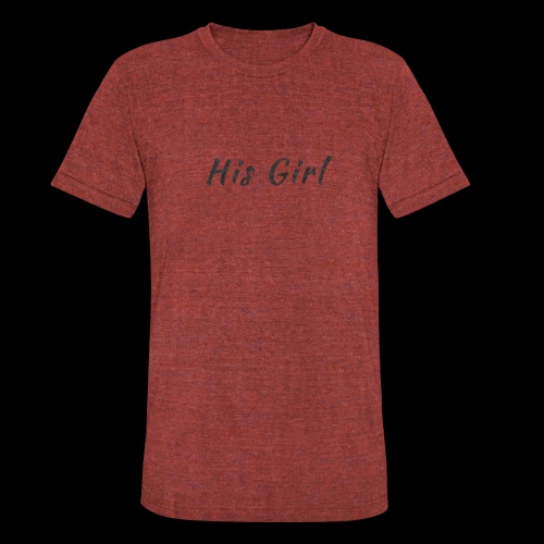 His Girl - Unisex Tri-Blend T-Shirt