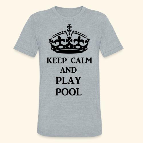 keep calm play pool blk - Unisex Tri-Blend T-Shirt