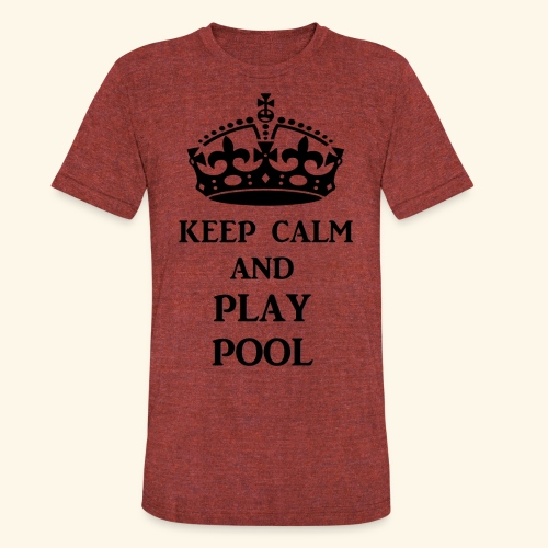 keep calm play pool blk - Unisex Tri-Blend T-Shirt