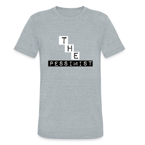 The Pessimist Abstract Design - Unisex Tri-Blend T-Shirt
