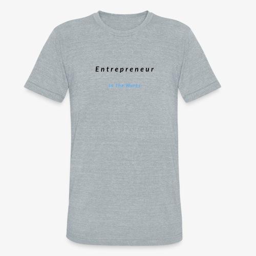 Entrepreneur In The Works - Unisex Tri-Blend T-Shirt