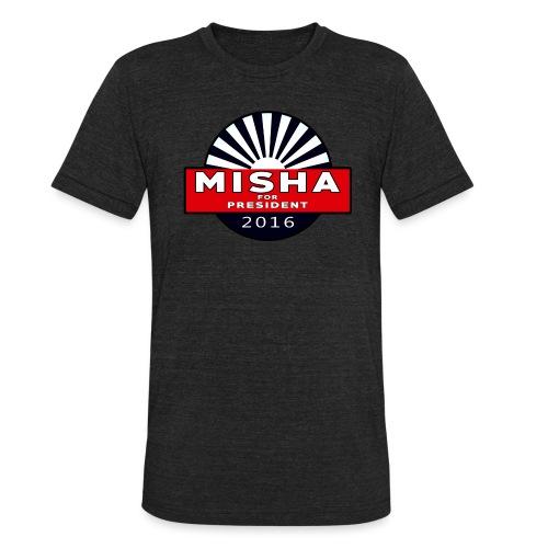 Misha For President - Unisex Tri-Blend T-Shirt