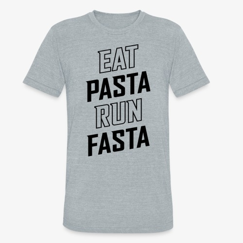 Eat Pasta Run Fasta v2 - Unisex Tri-Blend T-Shirt