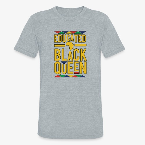 Dashiki Educated BLACK Queen - Unisex Tri-Blend T-Shirt