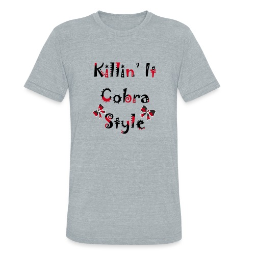 Killin' It Cobra - Unisex Tri-Blend T-Shirt