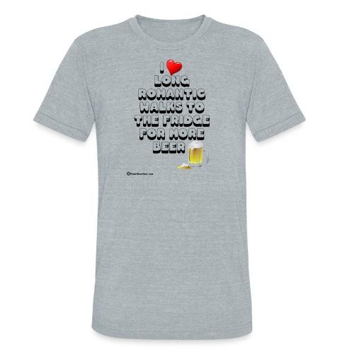 I Love Romantic Walks To The Fridge - Unisex Tri-Blend T-Shirt