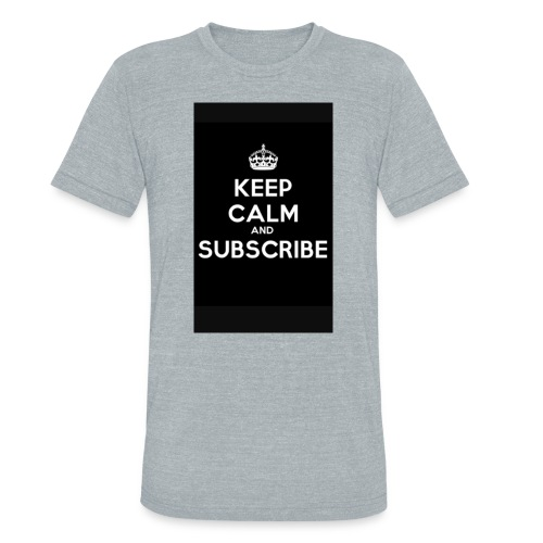 Keep calm merch - Unisex Tri-Blend T-Shirt
