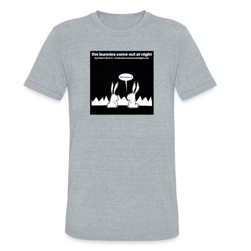tbcoan Where the bitches at? - Unisex Tri-Blend T-Shirt