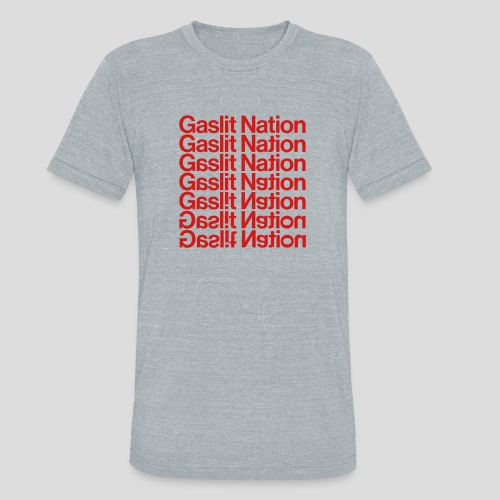 Gaslit Nation - Unisex Tri-Blend T-Shirt
