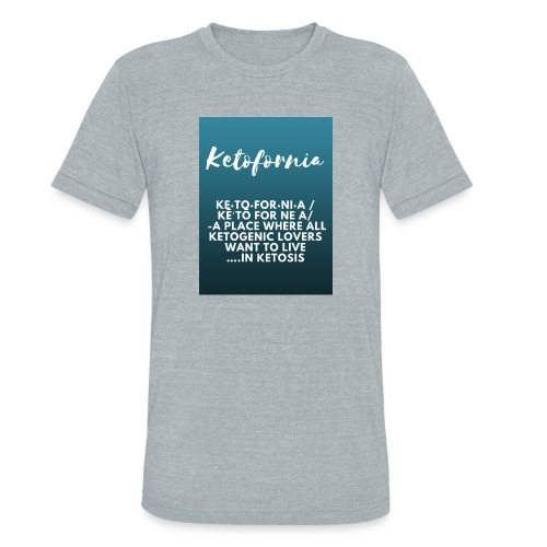 Ketofornia - Unisex Tri-Blend T-Shirt