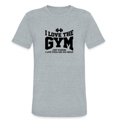 I love the gym - Unisex Tri-Blend T-Shirt