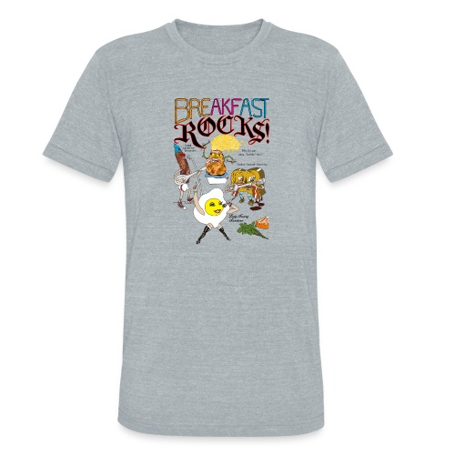 Breakfast Rocks! - Unisex Tri-Blend T-Shirt