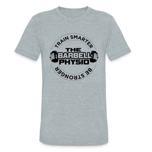 Barbell Physio - Train Smarter, Be Stronger - Unisex Tri-Blend T-Shirt
