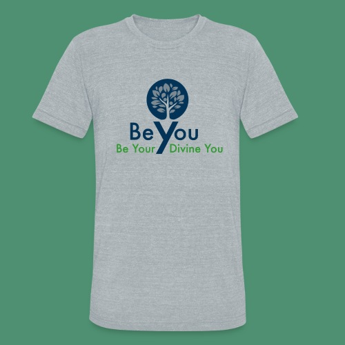 Be Your Divine You - Unisex Tri-Blend T-Shirt