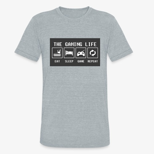 Gaming is life - Unisex Tri-Blend T-Shirt