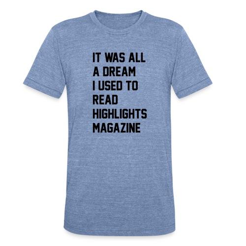 JUICY 1 - Unisex Tri-Blend T-Shirt