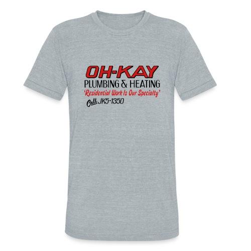 OH KAY Plumbing Heating - Unisex Tri-Blend T-Shirt
