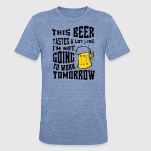 THIS BEER TASTES LIKE - Unisex Tri-Blend T-Shirt by American Apparel