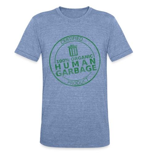 100% Human Garbage - Unisex Tri-Blend T-Shirt