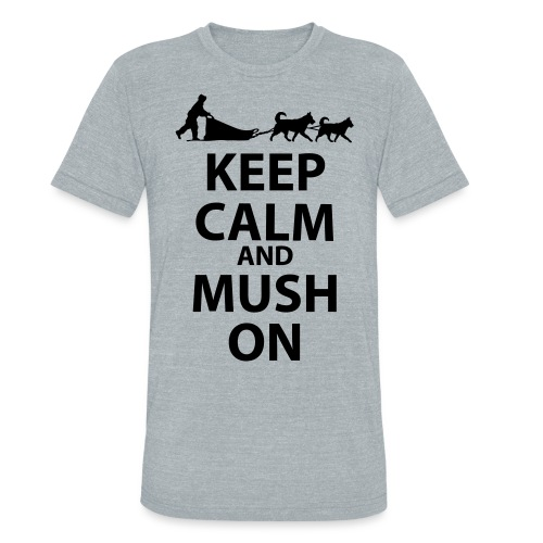 Keep Calm & MUSH On - Unisex Tri-Blend T-Shirt