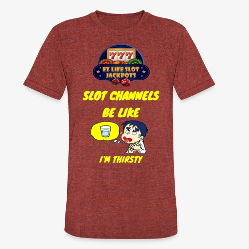 THIRSTY - Unisex Tri-Blend T-Shirt