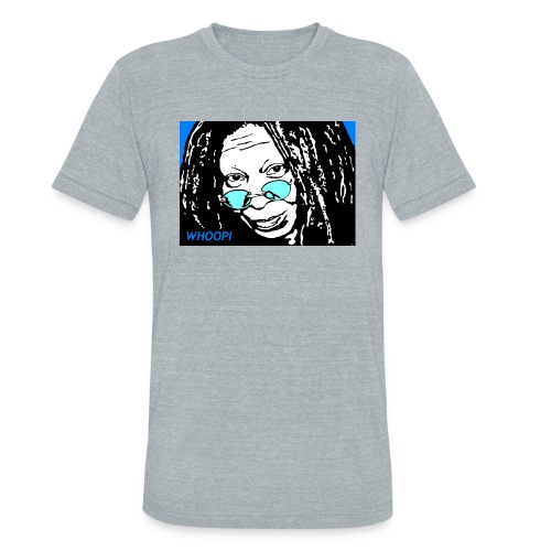 WHOOPI - Unisex Tri-Blend T-Shirt