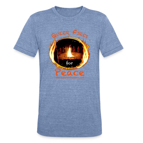 Queer Fires for Peace - Unisex Tri-Blend T-Shirt