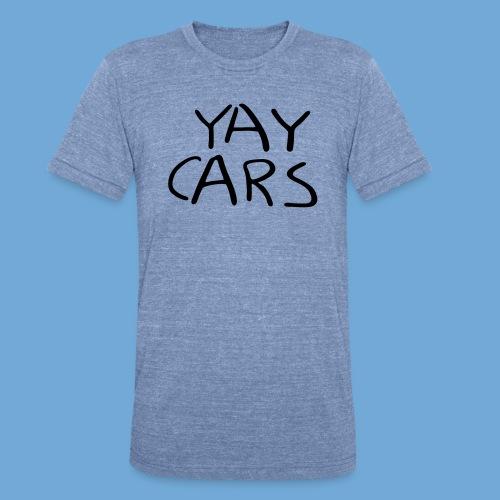 Yay cars. - Unisex Tri-Blend T-Shirt