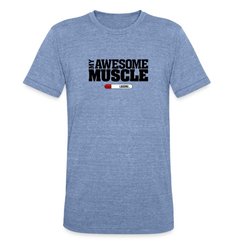 My Awesome Muscle - Dark Design - Unisex Tri-Blend T-Shirt