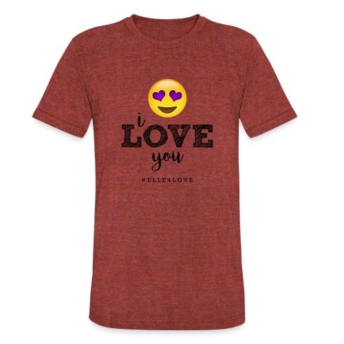 I LOVE you - Unisex Tri-Blend T-Shirt
