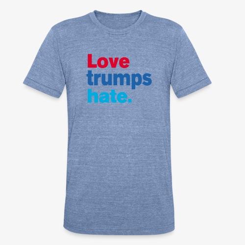 Love Trumps Hate - Unisex Tri-Blend T-Shirt