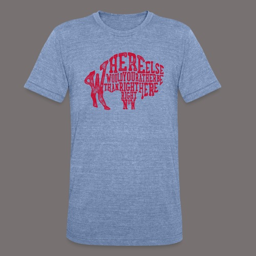 Right Here Right Now - Unisex Tri-Blend T-Shirt
