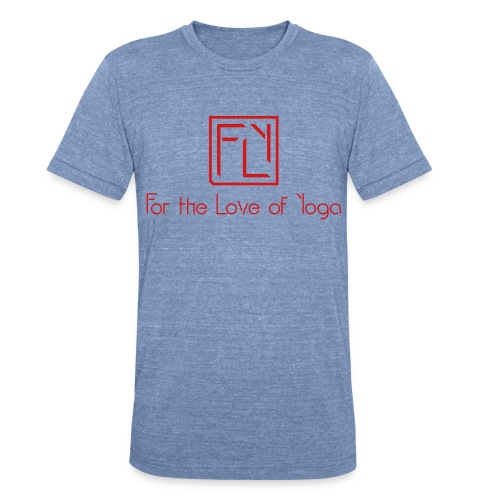For the Love of Yoga - Unisex Tri-Blend T-Shirt