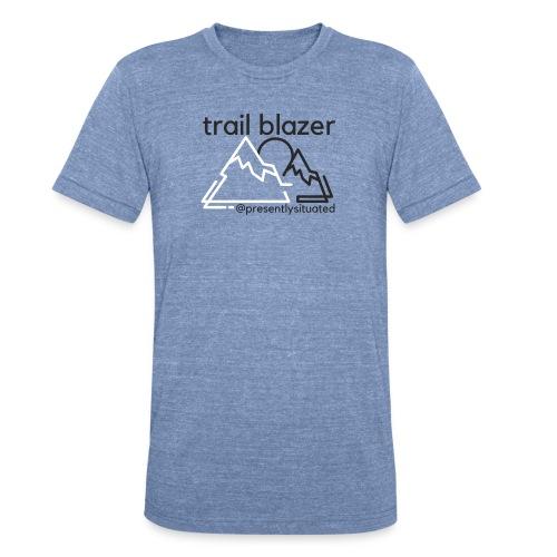 Trail blazer - Unisex Tri-Blend T-Shirt