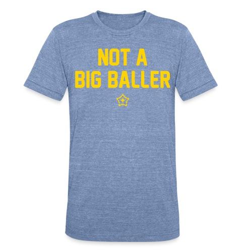 baller - Unisex Tri-Blend T-Shirt