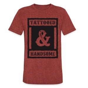 TATTOOED & HANDSOME - Unisex Tri-Blend T-Shirt