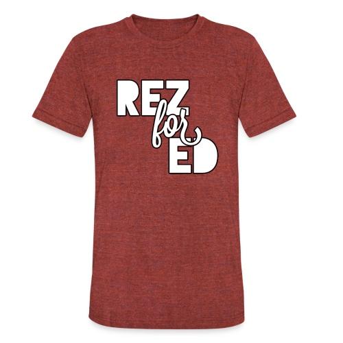 Rez For Ed Tee - Unisex Tri-Blend T-Shirt