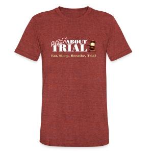 WAT - Eat, Sleep, Breathe, Trial - SALMON EDITION - Unisex Tri-Blend T-Shirt