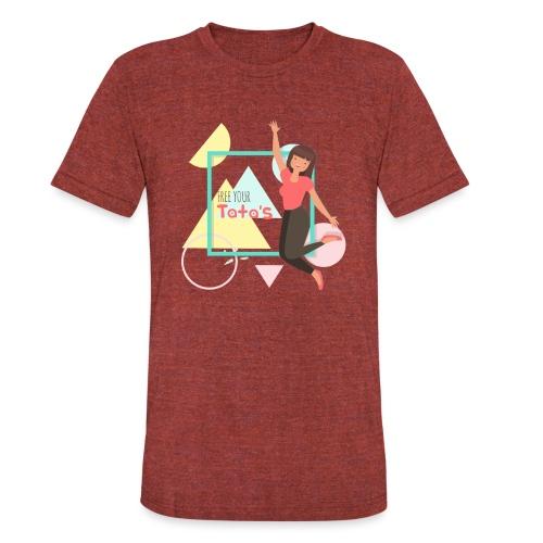 Free your tatas - Unisex Tri-Blend T-Shirt