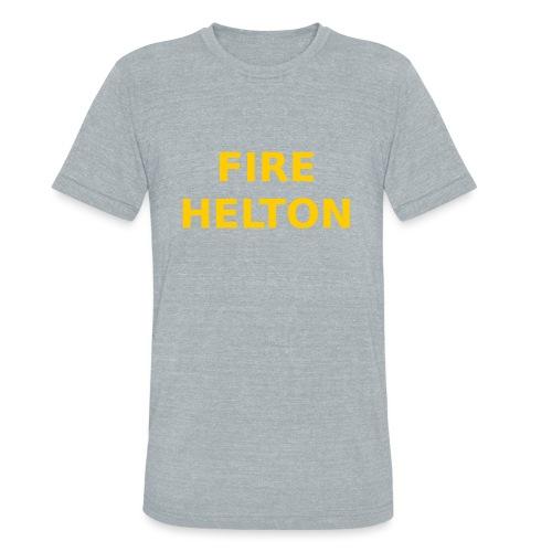 Fire Helton Shirt - Unisex Tri-Blend T-Shirt