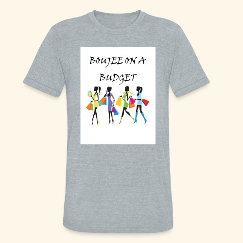 Boujee - Unisex Tri-Blend T-Shirt
