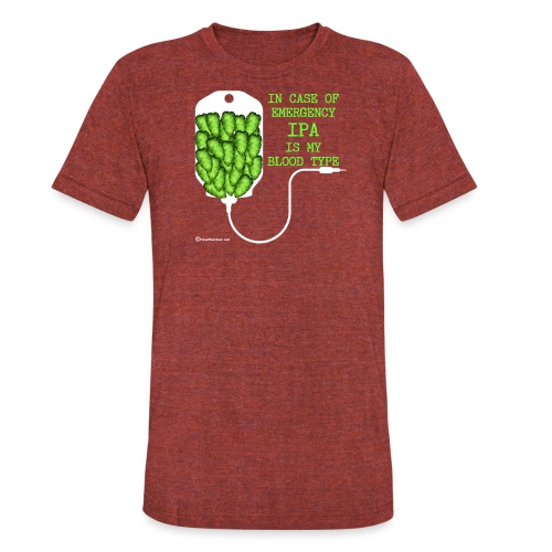 IPA Is My Blood Type - Unisex Tri-Blend T-Shirt