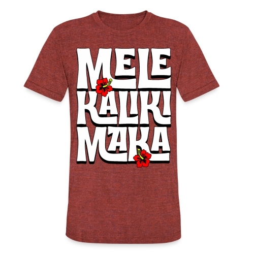 Mele Kalikimaka Hawaiian Christmas Song - Unisex Tri-Blend T-Shirt