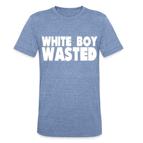 White Boy Wasted - Unisex Tri-Blend T-Shirt