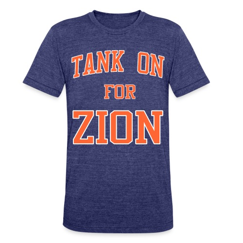 Tank On For Zion - Unisex Tri-Blend T-Shirt